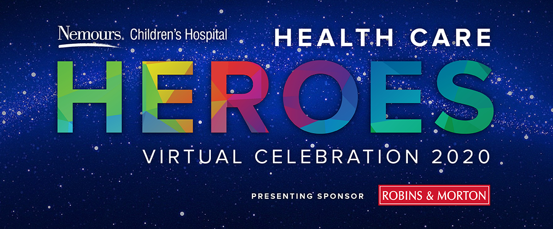 Nemours Health Care Heroes Virtual Celebration 2020